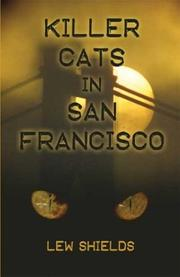 Cover of: Killer Cats in San Francisco | Lew Shields
