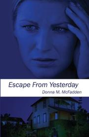 Escape From Yesterday
