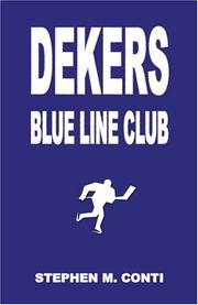 Cover of: Dekers Blue Line Club | Stephen M. Conti
