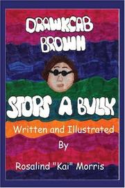 Drawkcab Brown Stops a Bully by Rosalind Morris