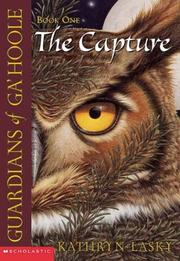 Cover of: The Capture (Guardians of Ga'Hoole, Book 1)