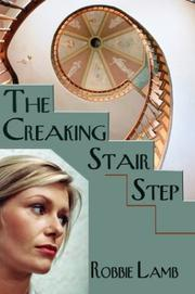 Cover of: The Creaking Stair Step | Robbie Lamb