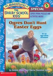 Ogres don't hunt Easter eggs by Debbie Dadey