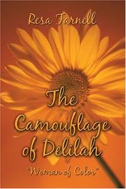 Cover of: The Camouflage of Delilah | Resa Farnell