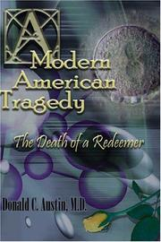 Cover of: A Modern American Tragedy | Donald C. Austin