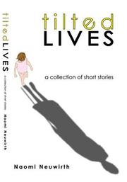 Cover of: Tilted Lives | Naomi Joy Neuwirth