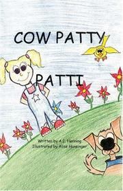 Cover of: Cow Patty Patti | A.E. Henning