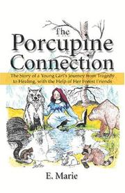 Cover of: The Porcupine Connection | E. Marie