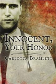 Cover of: Innocent, Your Honor | Carlotta H. Bramlett