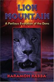 Lion Mountain by Karamoh Kabba