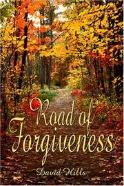 Cover of: Road of Forgiveness | David Hills