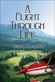 Cover of: A Flight Through Life | Terry Isaacson