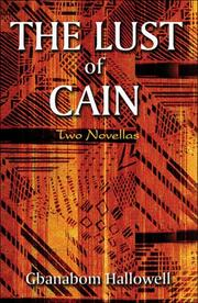 Cover of: The Lust of Cain | Gbanabom J. Hallowell