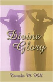 Cover of: Divine Glory | Tameka M. Hill