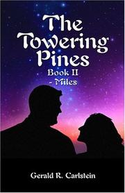 Cover of: The Towering Pines | Gerald R. Carlstein