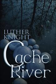 Cover of: Cache River