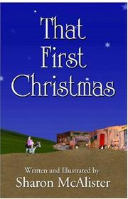 Cover of: That First Christmas | Sharon McAlister
