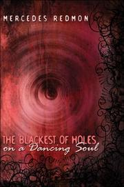 Cover of: The Blackest of Holes on a Dancing Soul | Mercedes Redmon