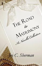 Cover of: The Road to Matrimony | Joy C. Sherman