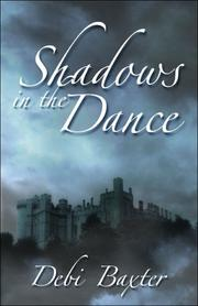 Cover of: Shadows in the Dance | Debi Baxter