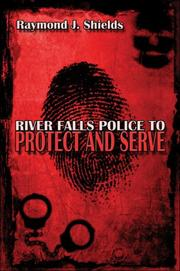River Falls Police to Protect and Serve