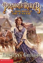 Cover of: Prairie River: Journey of Faith, A