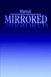 Cover of: Mirrored | Marnai