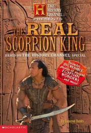 Cover of: History Channel Presents The Real Scorpion King (The History Channel Presents)