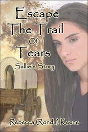 Cover of: Escape the Trail of Tears | Rebecca (Rhonda) Keene