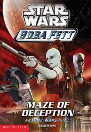 Cover of: Maze of Deception: [a Clone Wars novel]