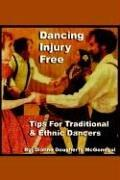 Cover of: Dancing Injury Free | Dianne Dougherty McGonegal