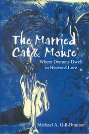 Cover of: The Married Cat & Mouse | Michael A. Gill-Branion