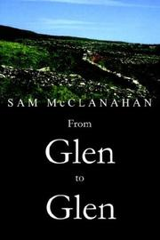 Cover of: From Glen to Glen | SAM McCLANAHAN