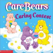 Cover of: CARING CONTEST (Care Bears) | Nancy Parent