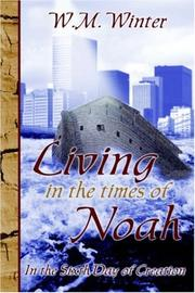 Cover of: Living In The Times of Noah | Wayne Winter