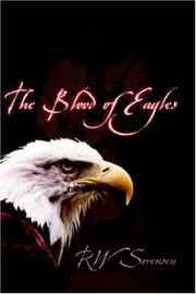 The Blood of Eagles by RW Sorensen