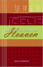 Cover of: Save Perfection for Heaven | Jana Conrad