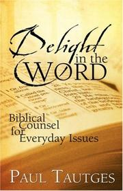 Delight in the Word by Paul Tautges