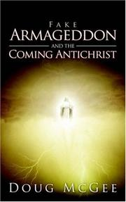 Cover of: Fake Armageddon and the Coming Antichrist | Doug McGee