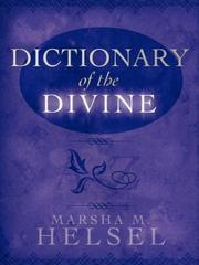 Cover of: Dictionary of the Divine | Marsha, M. Helsel