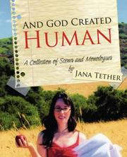 Cover of: And God Created Human | Jana Tether
