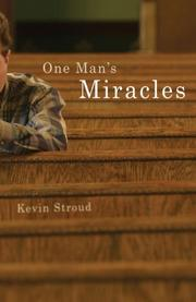 One Man's Miracles by Kevin Stroud