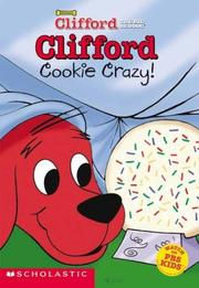 Cover of: Clifford: Cookie Crazy (Clifford the Big Red Dog)