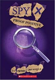 Cover of: Proof Positive (Spy X, No. 3)