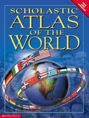 Cover of: Scholastic Atlas Of The World Updated For 0903 | Kathy Westray