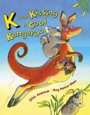 Cover of: K is for kissing a cool kangaroo