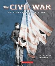 Cover of: Civil War: An Illustrated History