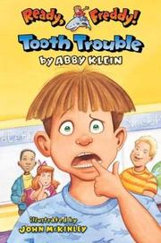 Cover of: Tooth trouble | Abby Klein