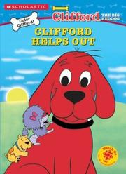 Cover of: Clifford Helps Out (shaped C&a) (Clifford) | Apple Jordan