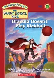 Cover of: Dracula doesn't play kickball | Debbie Dadey